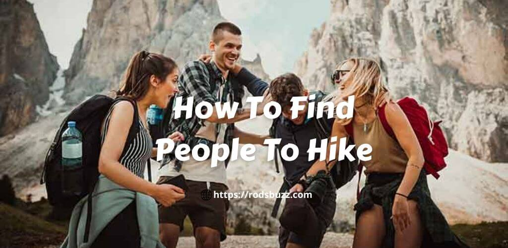 How To Find People To Hike