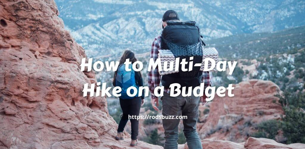 How to Multi-Day Hike on a Budget