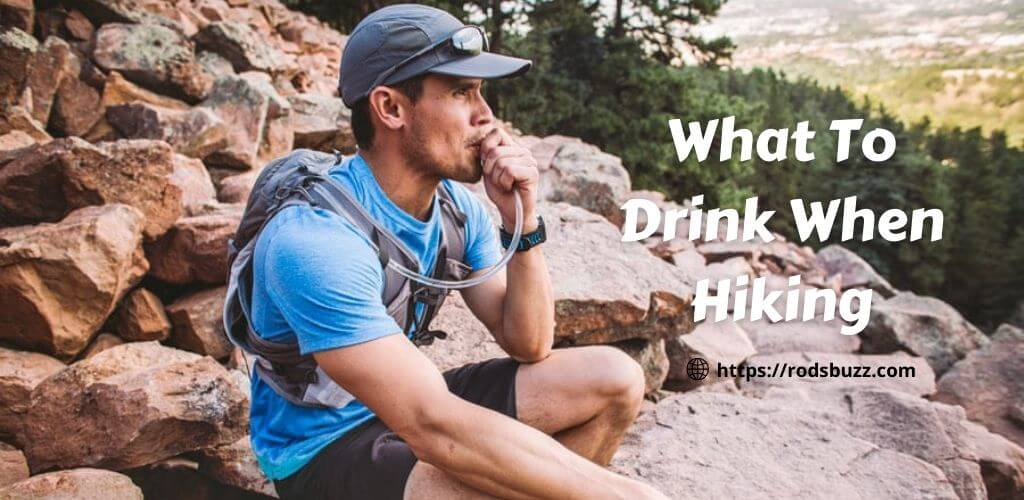 What To Drink When Hiking